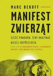 Okładka książki Manifest zwierząt Marc Bekoff