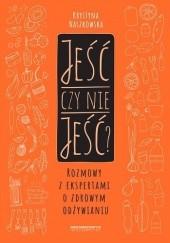 Okładka książki Jeść czy nie jeść Krystyna Naszkowska