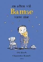 Okładka książki En aften vil Bamse være stor Ulf Stark
