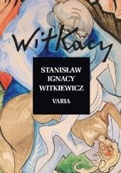Okładka książki Varia Stanisław Ignacy Witkiewicz