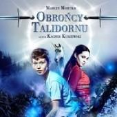 Okładka książki Obrońcy Talidornu - S1E3 Marcin Mortka