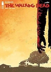 Okładka książki The Walking Dead #193 Robert Kirkman,Cliff Rathburn,Charlie Adlard,Dave Stewart