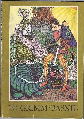 Okładka książki Baśnie Jacob Grimm,Wilhelm Grimm