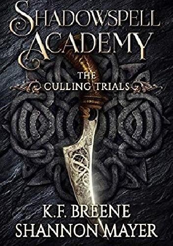 Okładka książki The Culling Trials K.F. Breene,Shannon Mayer