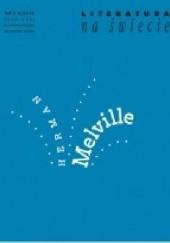 Okładka książki Literatura na Świecie nr 5-6/2019 [574-575] Herman Melville,Nathaniel Hawthorne,Redakcja pisma Literatura na Świecie
