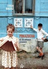 Okładka książki Pokazucha. Na gruzińskich zasadach Stasia Budzisz