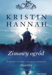 Okładka książki Zimowy ogród Kristin Hannah