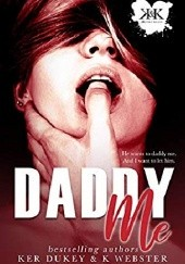 Okładka książki Daddy Me Ker Dukey,K. Webster