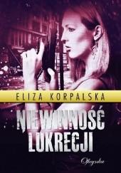 Okładka książki Niewinność Lukrecji Eliza Korpalska