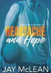 Okładka książki Heartache and Hope Jay McLean