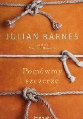 Okładka książki Pomówmy szczerze Julian Barnes