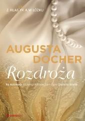 Okładka książki Rozdroża Augusta Docher