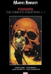 Okładka książki Marvel Knights Punisher by Garth Ennis: The Complete Collection Vol.1 Garth Ennis,Steve Dillon,Doug Braithwaite
