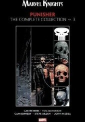 Okładka książki Marvel Knights Punisher by Garth Ennis: The Complete Collection Vol.3 Garth Ennis, Steve Dillon, John McCrea, Cam Kennedy, Tom Mandrake
