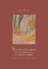 Okładka książki Statki i ich załogi na Dolnej Wiśle w XIII-XV wieku