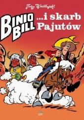 Okładka książki Binio Bill i skarb Pajutów Jerzy Wróblewski