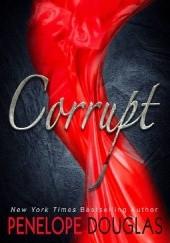 Okładka książki Corrupt Penelope Douglas