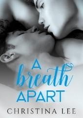 Okładka książki A Breath Apart Christina Lee