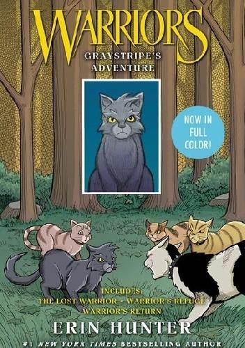 Okładka książki Warriors: Graystripe's Adventure Erin Hunter,Dan Jolley