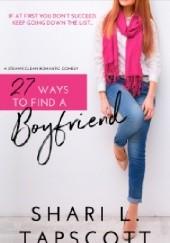 Okładka książki 27 Ways to Find a Boyfriend Shari L. Tapscott