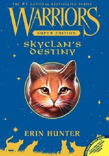 Okładka książki Warriors Super Edition: SkyClan's Destiny Erin Hunter