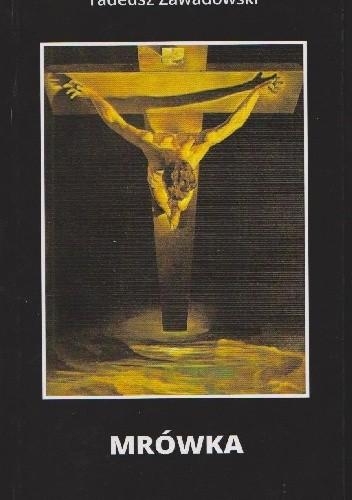 Okładka książki Mrówka Tadeusz Zawadowski