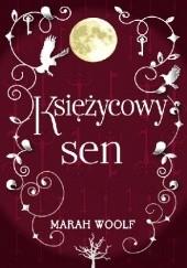 Okładka książki Księżycowy sen Marah Woolf