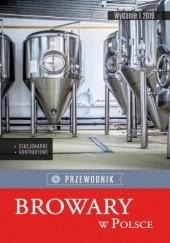 Okładka książki Browary w Polsce. Przewodnik praca zbiorowa