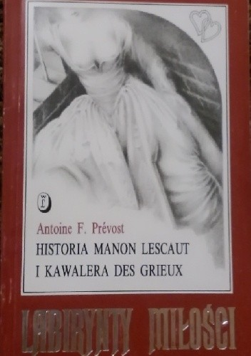 Okładka książki Historia Manon Lescaut i Kawalera des Grieux Antoine François Prévost d'Exiles