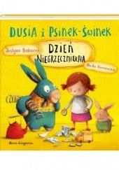 Okładka książki Dusia i Psinek-Świnek. Dzień Niegrzeczniucha Marta Kurczewska,Justyna Bednarek