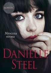 Okładka książki Mroczna strona Danielle Steel