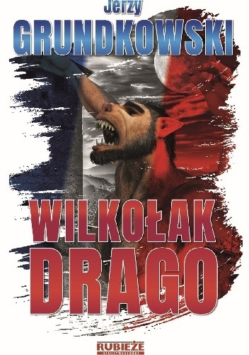 Okładka książki Wilkołak Drago Jerzy Grundkowski