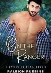 Okładka książki On The Ranger Raleigh Ruebins