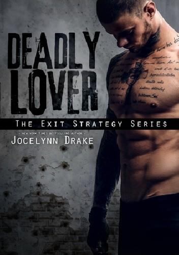 Okładka książki Deadly Lover Jocelynn Drake