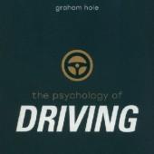 Okładka książki The Psychology of Driving Graham J. Cole