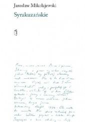 Okładka książki Syrakuzańskie Jarosław Mikołajewski