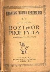 Okładka książki Roztwór prof. Pytla. Humoreska w 3-ech aktach