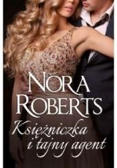 Okładka książki Księżniczka i tajny agent Nora Roberts