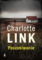 Okładka książki Poszukiwanie Charlotte Link