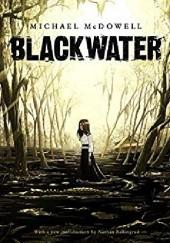 Okładka książki Blackwater: The Complete Saga Michael McDowell