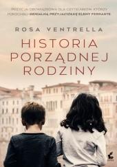 Okładka książki Historia porządnej rodziny Rosa Ventrella