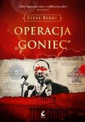 """Okładka książki Operacja """"Goniec"""" Steve Berry"""