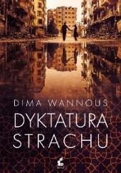Okładka książki Dyktatura strachu Dima Wannous