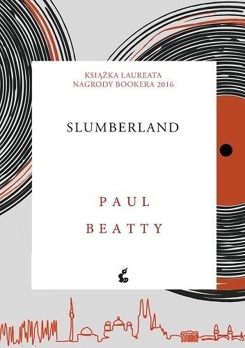 Okładka książki Slumberland Paul Beatty
