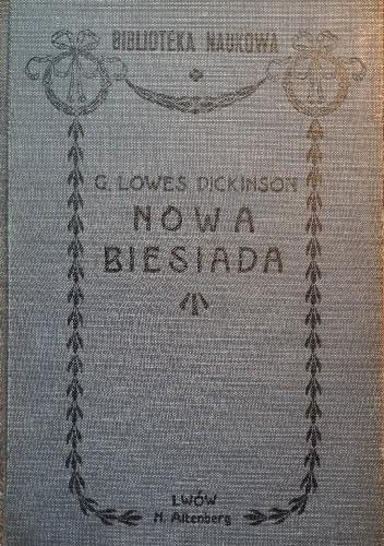 Okładka książki Nowa biesiada Goldsworthy Lowes Dickinson
