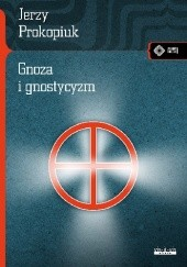 Okładka książki Gnoza i gnostycyzm Jerzy Prokopiuk