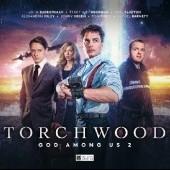 Okładka książki Torchwood: God Among Us Part 2 Lou Morgan,David Llewellyn,Tim Foley,Ash Darby