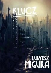 Okładka książki Klucz Łukasz Migura