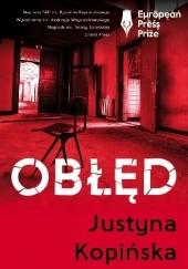 Okładka książki Obłęd Justyna Kopińska