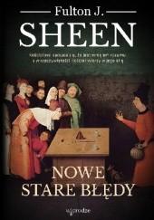 Okładka książki Nowe stare błędy Fulton John Sheen